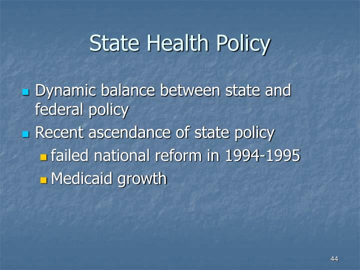 State Health Policy