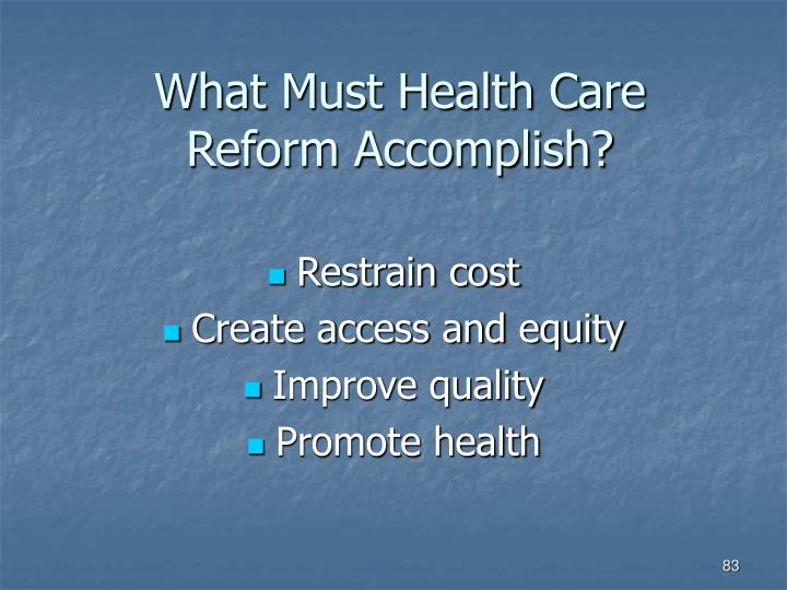 What Must Health Care Reform Accomplish?