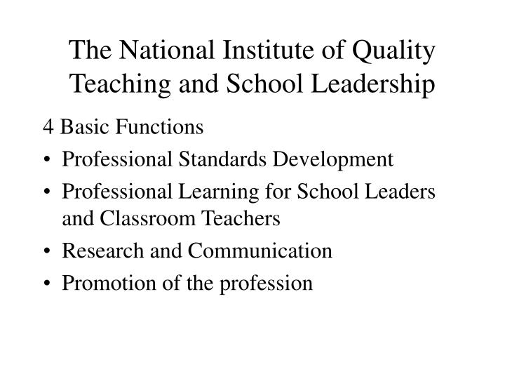 The National Institute of Quality Teaching and School Leadership