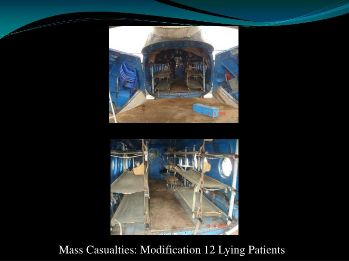 Mass Casualties: Modification 12 Lying Patients