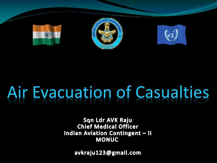 Air Evacuation of Casualties