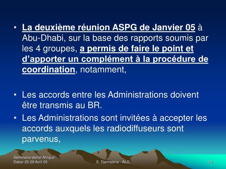 La deuxième réunion ASPG de Janvier 05