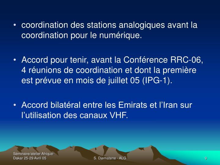coordination des stations analogiques avant la coordination pour le numérique.