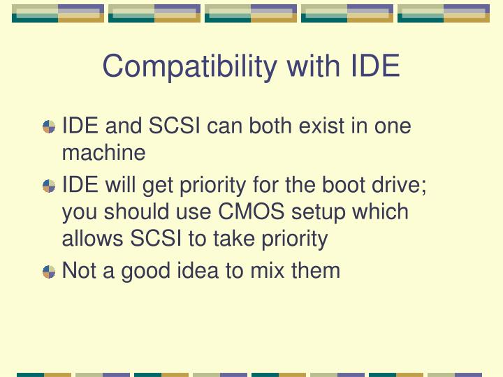 Compatibility with IDE