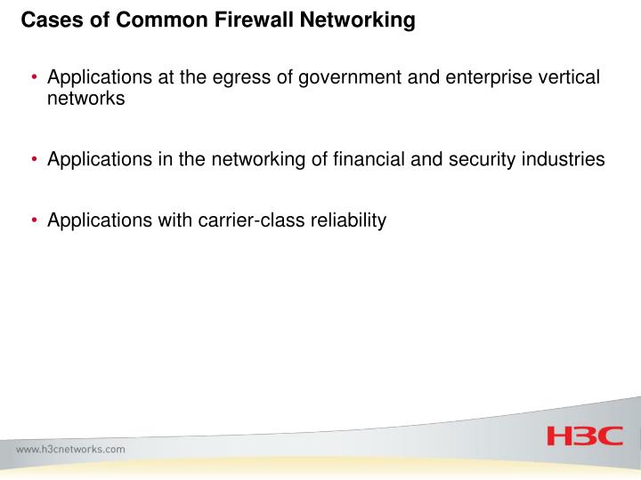 Cases of Common Firewall Networking