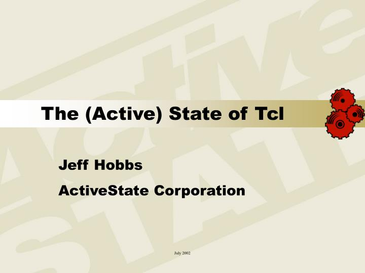 The active state of tcl