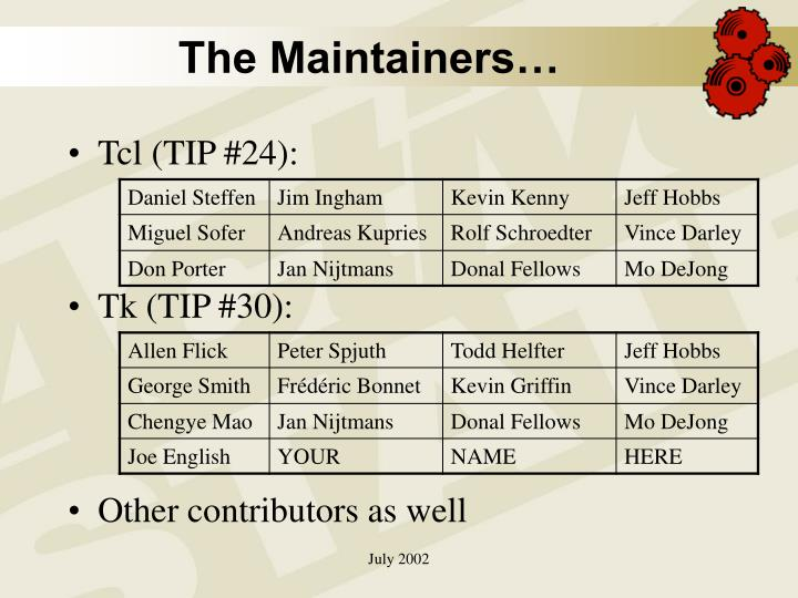 The Maintainers…