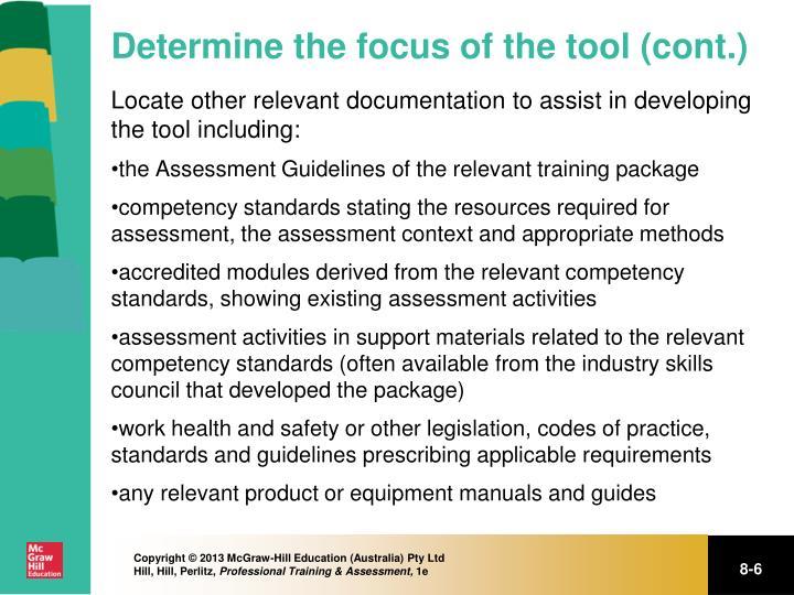 Determine the focus of the tool (cont.)