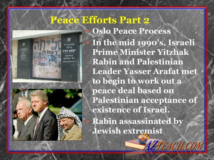 Peace Efforts Part 2