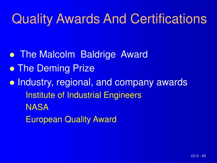 Quality Awards And Certifications