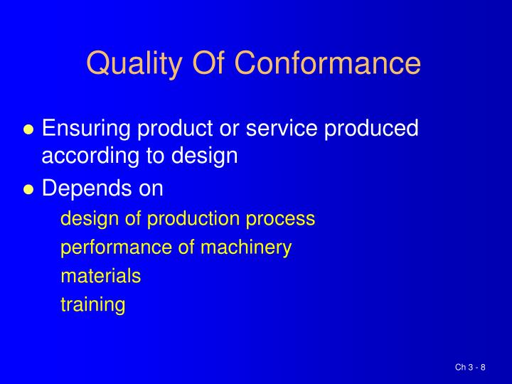 Quality Of Conformance