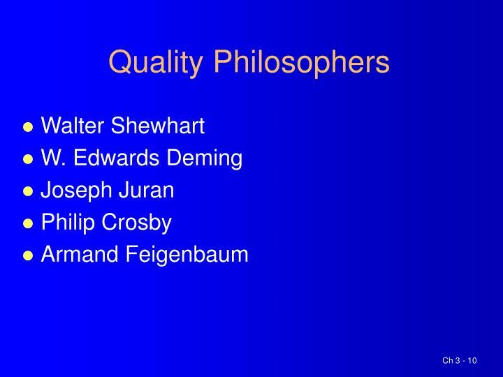 Quality Philosophers
