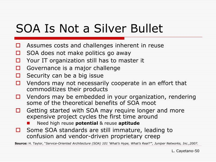 SOA Is Not a Silver Bullet