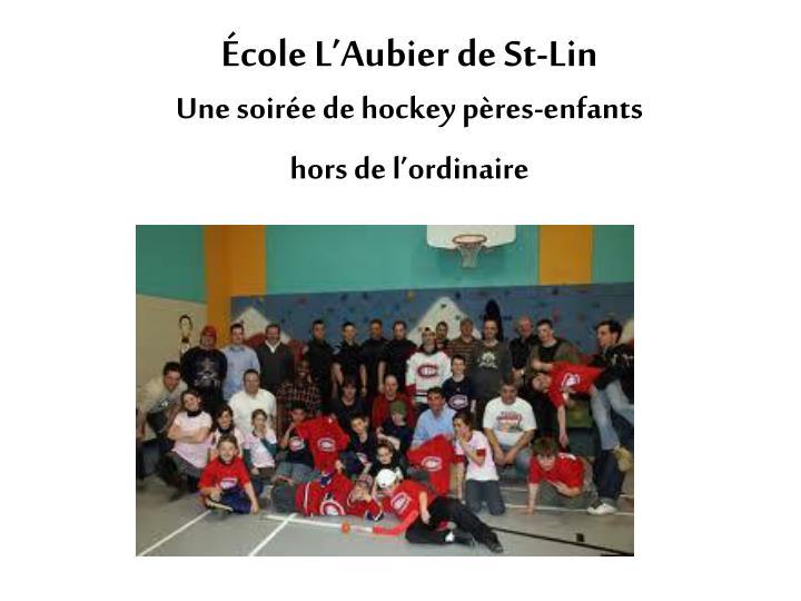 École L'Aubier de St-Lin