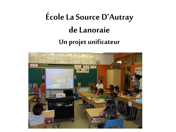 École La Source D'Autray