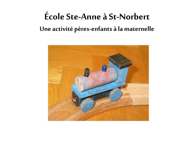 École Ste-Anne à St-Norbert