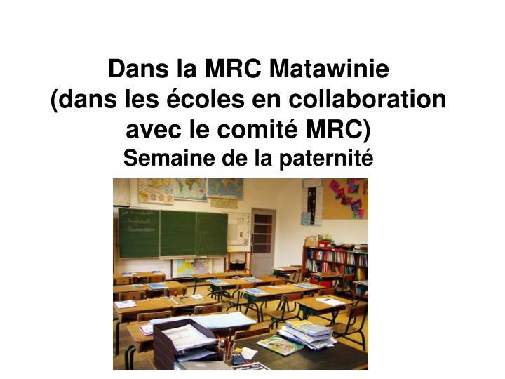 Dans la MRC Matawinie
