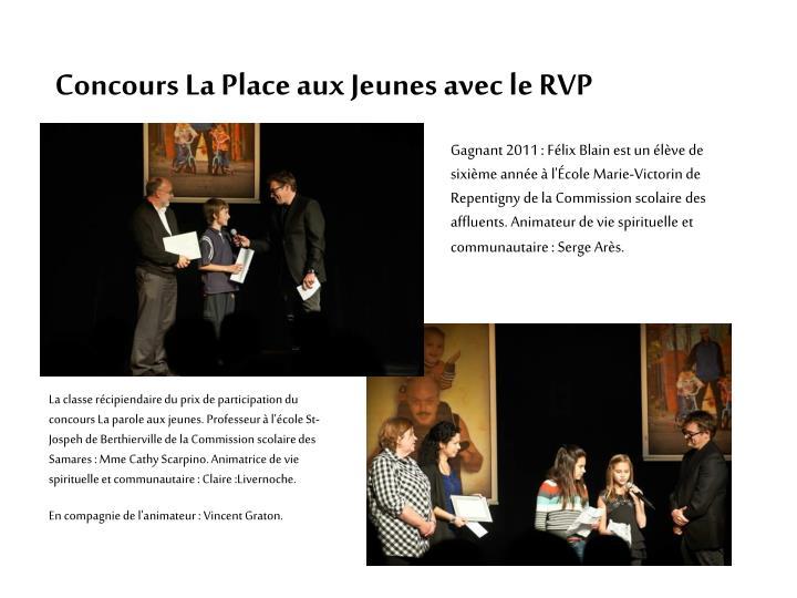 Concours La Place aux Jeunes avec le RVP