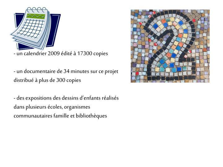 un calendrier 2009 édité à 17300 copies