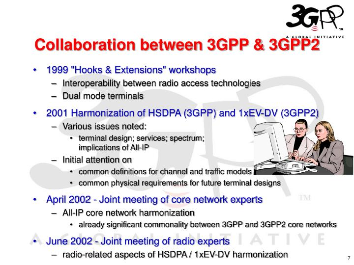 Collaboration between 3GPP & 3GPP2