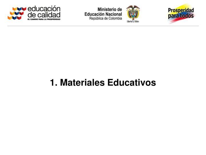 1. Materiales Educativos