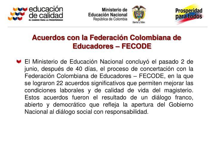 Acuerdos con la Federación Colombiana de Educadores – FECODE