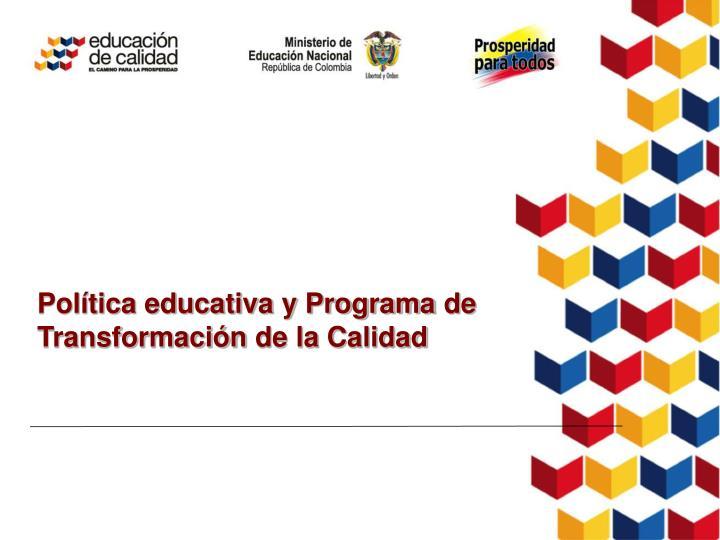 Política educativa y Programa