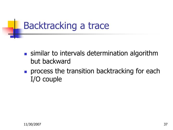 Backtracking a trace