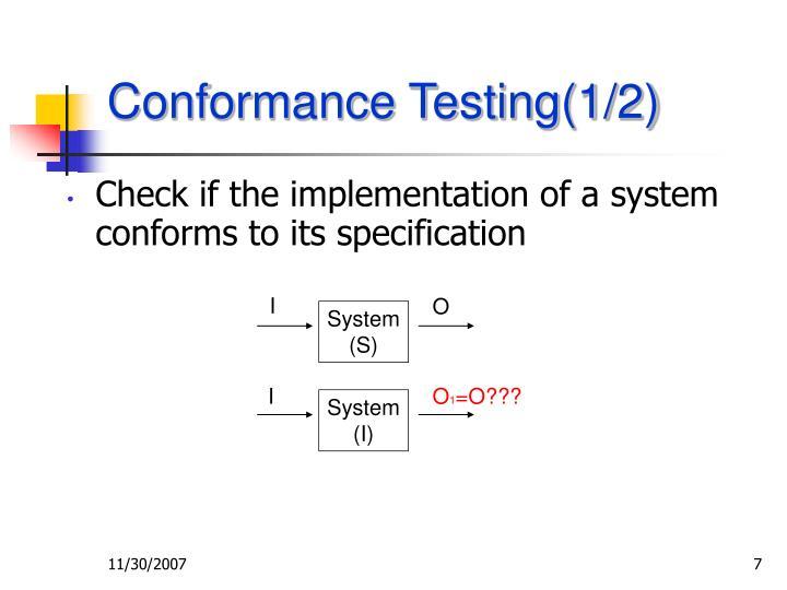 Conformance Testing(1/2)
