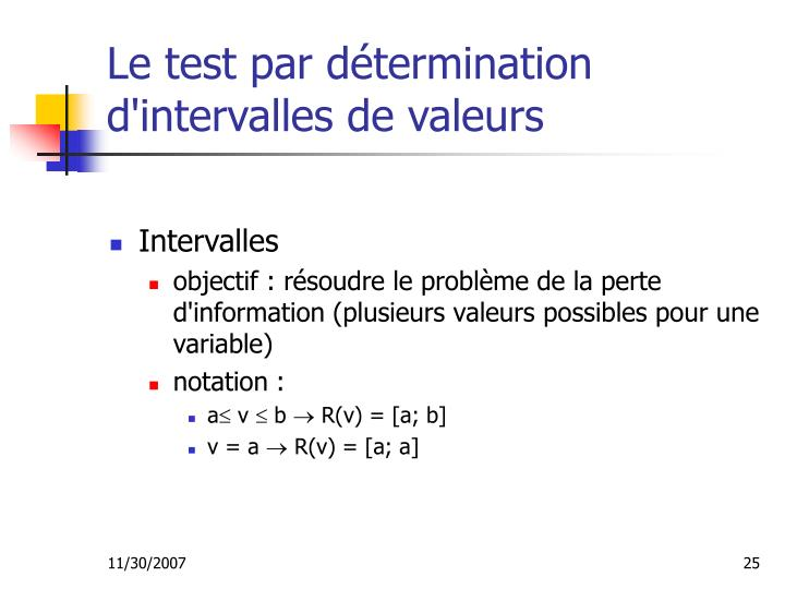 Le test par détermination d'intervalles de valeurs