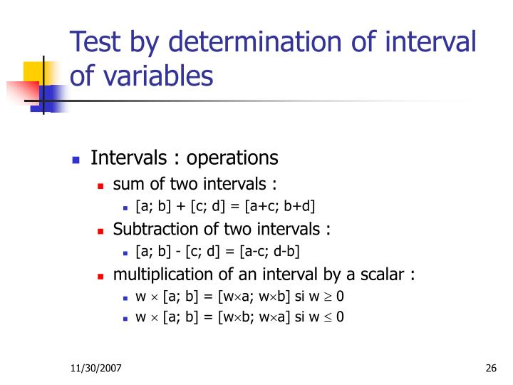 Test by determination of interval of variables