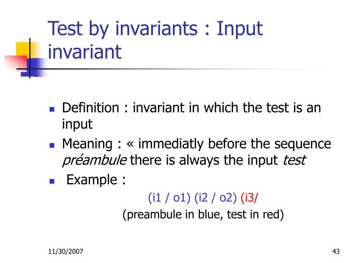 Test by invariants : Input invariant