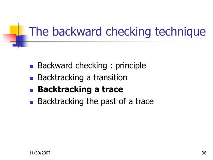 The backward checking technique