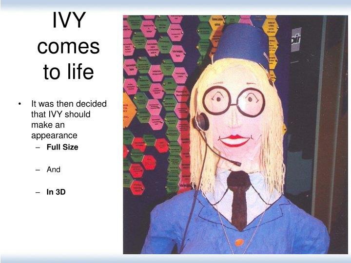 IVY comes