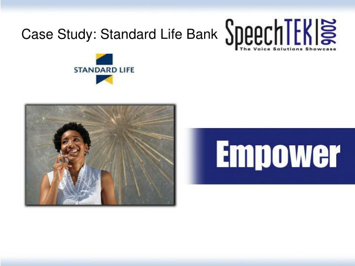 Case Study: Standard Life Bank