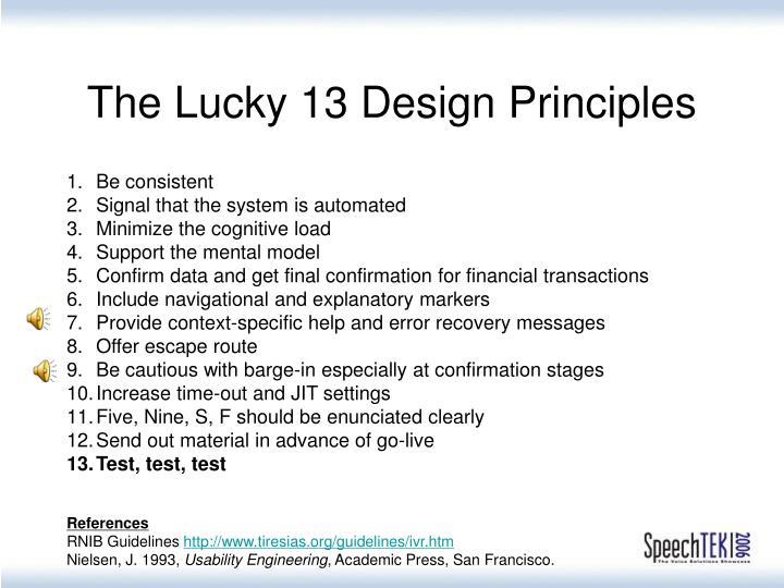 The Lucky 13 Design Principles