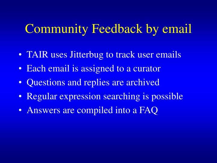 Community Feedback by email