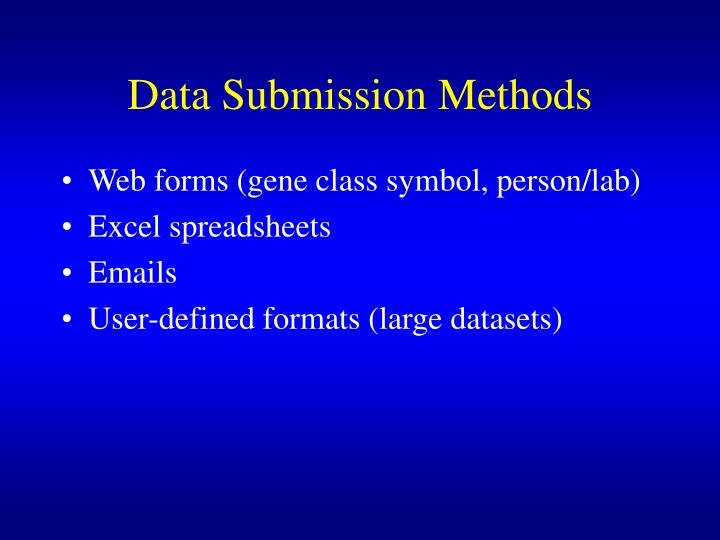Data Submission Methods