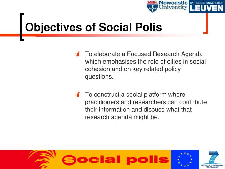 Objectives of Social Polis