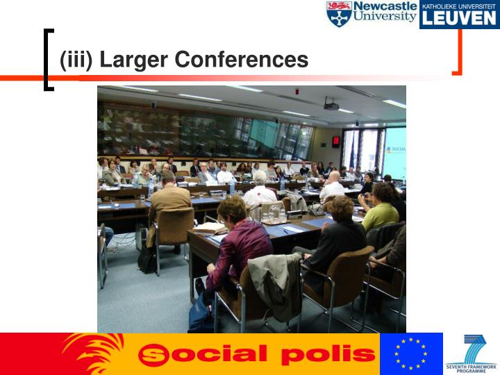 (iii) Larger Conferences