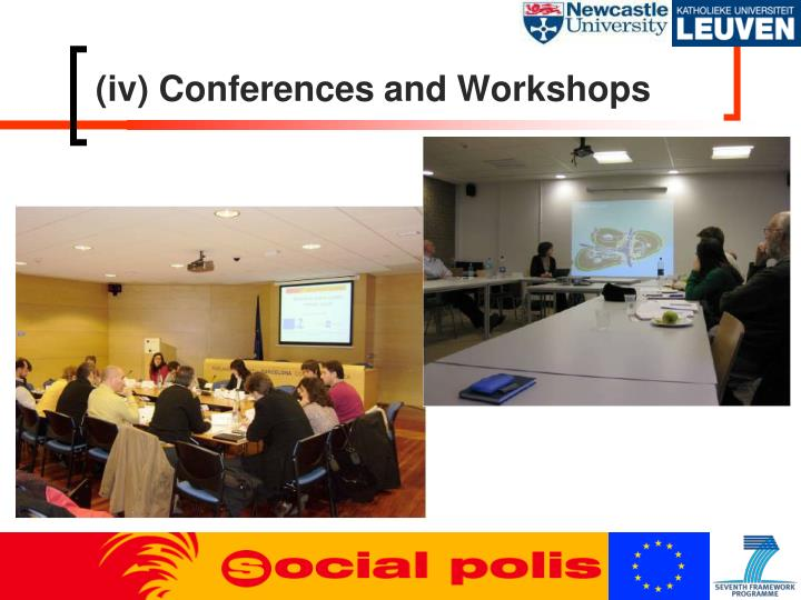 (iv) Conferences and Workshops