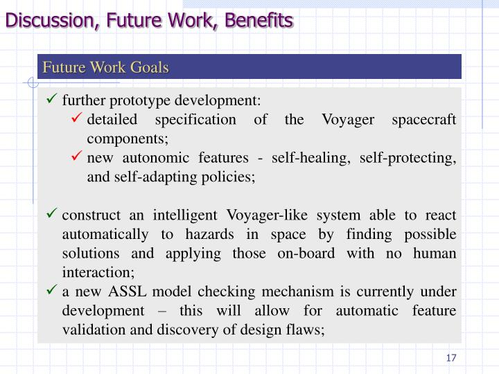 Discussion, Future Work, Benefits