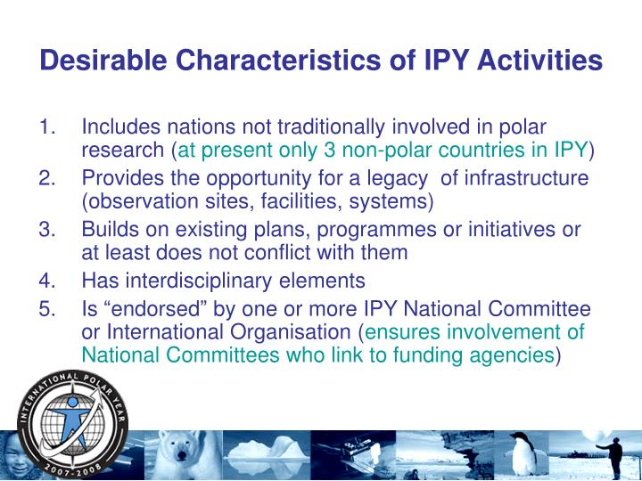 Desirable Characteristics of IPY Activities