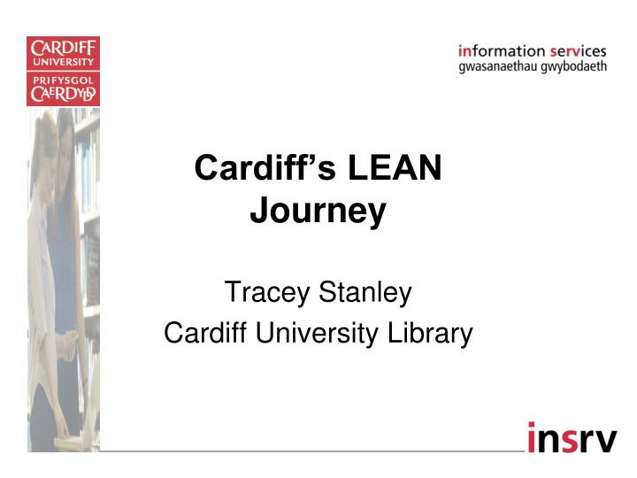 Cardiff s lean journey