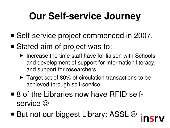 Our Self-service Journey