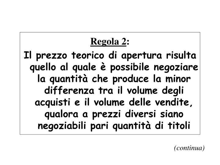 Regola 2