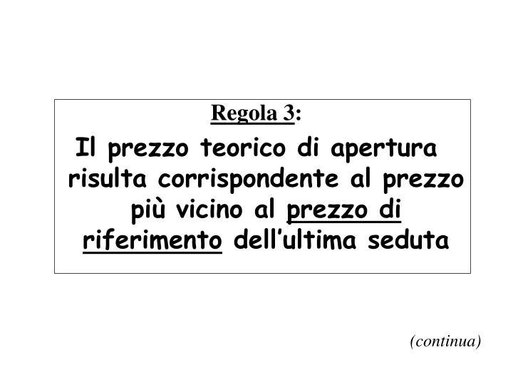 Regola 3