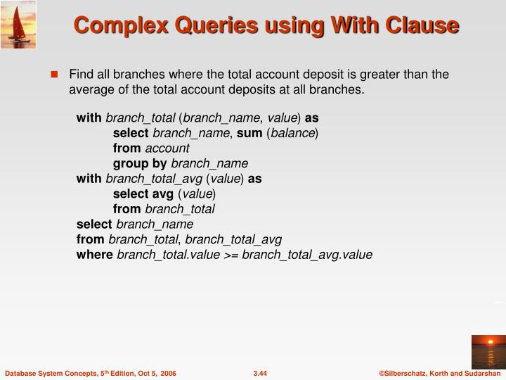 Complex Queries using With Clause
