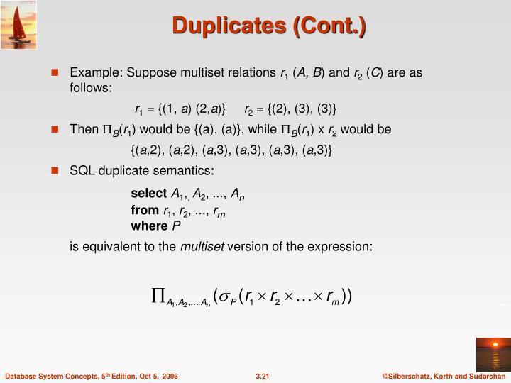 Duplicates (Cont.)