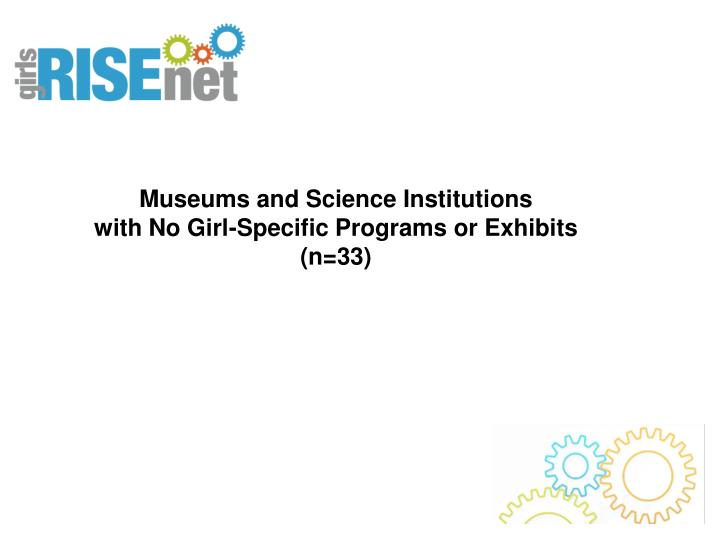 Museums and Science Institutions